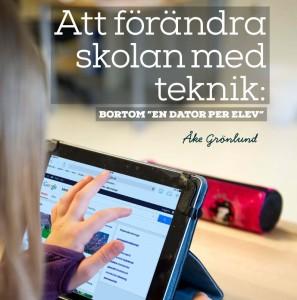 Att förändra skolan med teknik